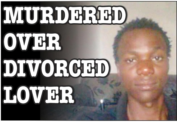 Man axed to death over divorced lover!