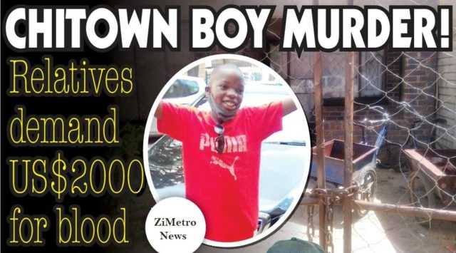 Relatives of the 11-year-old boy who was murdered by his stepfather over wrong denomination of airtime are demanding US$2 000 to clean blood from the house in which the boy was slain.