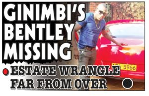 Ginimbi's Bentley Missing...Estate Wrangle Far From Over!