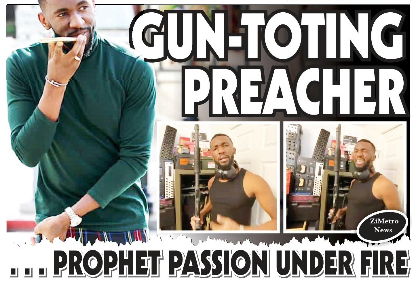 Gun totting Gaffa Prophet comes under fire!