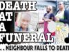 Death at a funeral ...Neighbor Falls To Death