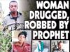 Woman Drugged, Robbed By Prophet!