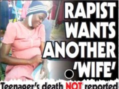 Teenager's death NOT reported...Rapist Wants Another Wife!