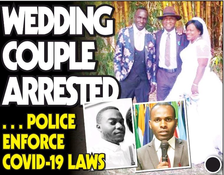 Wedding Couple Arrested...Police Enforce Covid-19 Lockdown Laws